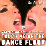 Touch Me On The Dance Floor