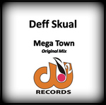DEFF SKUAL - Mega Town (Front Cover)
