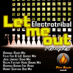 Let Me Out (Remixes)