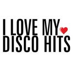 I Love My Disco Hits