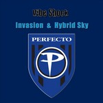 VIBE SHOCK/DJ JAVIER - Invasion & Hybrid Sky (Front Cover)