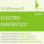 DJ MIXMAN D - Electro Fantastico (Front Cover)