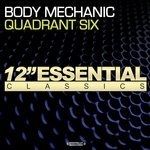 QUADRANT SIX - Body Mechanic (Front Cover)