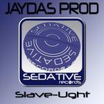 JAYDAS PROD - Slave-Ught (Front Cover)