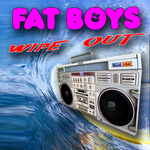 FAT BOYS - Wipeout (Front Cover)
