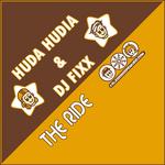 HUDIA, Huda & DJ FIXX - The Ride (Front Cover)