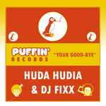 HUDIA, Huda & DJ FIXX - Your Good-Bye (Front Cover)