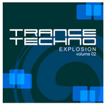 Trance Techno Explosion Vol 2
