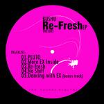 Re-Fresh EP