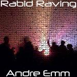 Rabid Raving