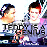 Teddy Is A Genius (remixed reworked & remastered)