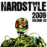 Hardstyle 2009: Volume 02