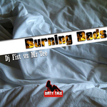 DJ FIST vs MR TREE - Burning Beds (Front Cover)