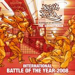 various - International Battle Of The Year 2008 - The Soundtrack (Front Cover)