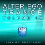 Alter Ego Trance Vol 8