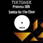 PRINCESS SKB - Samba On The Floor (Front Cover)