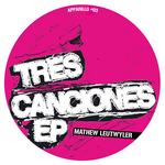 Tres Canciones EP