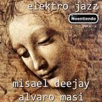 MISAEL DEEJAY/ALVARO MASI - Elektro Jazz (Front Cover)