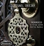 MISAEL DEEJAY - Morroco: A Trip With Dario Nunez (Front Cover)