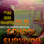 Old School Survivor