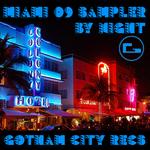 GCR Miami 09 Sampler - By Night