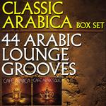 Classic Arabica Box Set: 44 Arabic Lounge Grooves