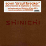 Circuit Breaker (John Creamer & Stephane K remixes)