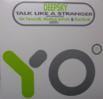 Deepsky: Talk LIke A Stranger