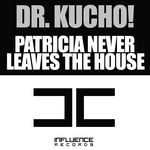Patricia Never Leaves The House (bonus pack)
