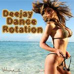Deejay Dance Rotation Vol 01