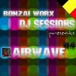 Bonzai Worx: DJ Sessions 04