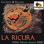La Ricura (WMC Miami Update 2009)