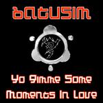 BATUSIM/CHAOS THERAPY - Yo Gimme Some (Front Cover)