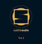 Subtle Audio Vol 1