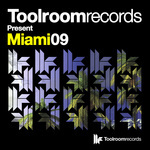 Toolroom Records Present Miami 09