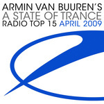 A State Of Trance Radio Top 15 April 2009