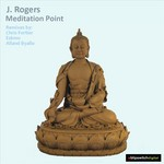 J ROGERS - Meditation Point (Front Cover)