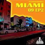 Playdagroove! Miami 09 EP 2