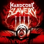 Hardcore Slavery Vol 4: The Tour