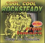 Cool Cool Rock Steady From Jamaica