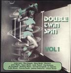 Double Twin Spin: Vol 1