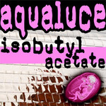 AQUALUCE - Isobutyl Acetate (Front Cover)