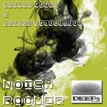 Noisy Roomer