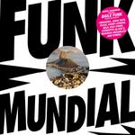 VARIOUS - Daniel Haaksman Presents Funk Mundial (Front Cover)