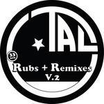 Rubs & Remixes 2