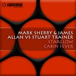 SHERRY, Mark/JAMES ALLEN vs STUART TRAINER - Starglow/Cabin Fever (Front Cover)