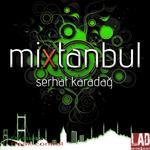 MIXTANBUL aka SERHAT KARADAG - Mixtanbul (Front Cover)