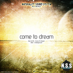 Come To Dream