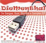 De Sangue, Suor, Synths E Samples EP