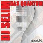 DJ SELIM - Das Quantum (Front Cover)